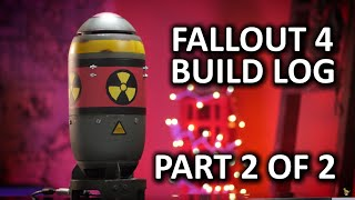 "Fallout 4 ULTIMATE ""Bomb Case"" Build Log - Part 2 of 2"