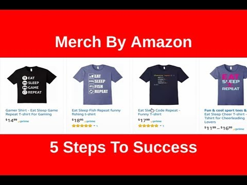 dbfcc362c97b 5 Steps To Be Successful Selling T-Shirts On Merch By Amazon (Tips For New  Sellers)