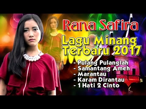 Lagu Minang Terbaru 2017 - Rana Safira FULL ALBUM #2