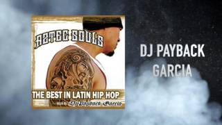Dj Payback Garcia - What you Claim feat. Kinto Sol