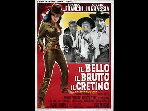 Il Bello, Il Brutto E Il Cretino FILM COMPLETO