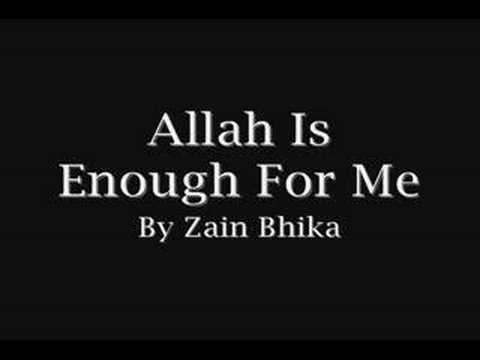 Nasheed: Allah Is Enough For Me