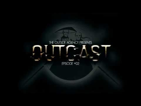 The Outside Agency - Outcast #02