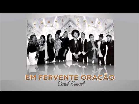 Coral Kemuel :: Em Fervente Oração (Álbum Clássicos) [Áudio Oficial]