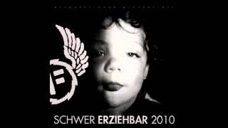 Fler - Was ich will [Schwer Erziehbar 2010]