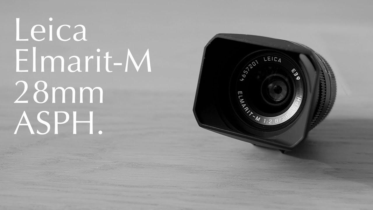 Leica Elmarit-M 28mm f/2 8 ASPH  Review