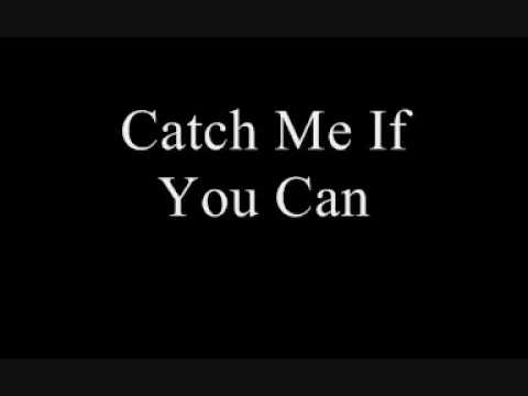 Catch Me If You Can - Hugo McClean