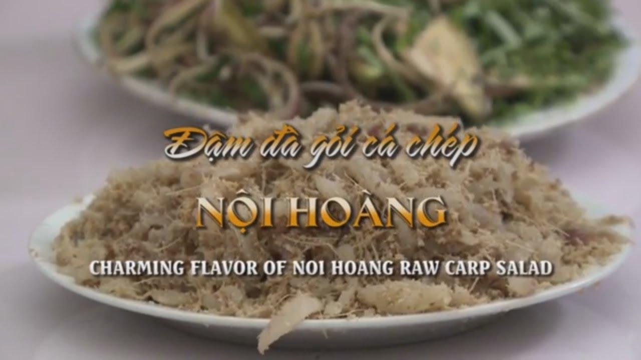 Đậm Đà Gỏi Cá Chép Nội Hoàng [Du Lịch Văn Hóa Ẩm Thực Việt Nam]