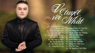 Vũ Duy Khánh 2019 - Những Ca Khúc Nhạc Trẻ Hay Nhất Hiện Nay | LK Nhạc Trẻ Tình Yêu Gây Nghiện