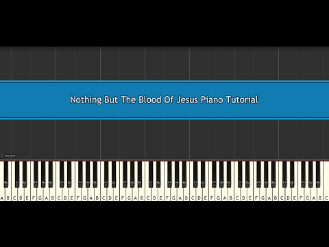 Nothing But The Blood Of Jesus Piano Tutorial Traditional