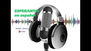 Radio Curso, esperanto en español, lección 3, emisión 5, estreno en el canal
