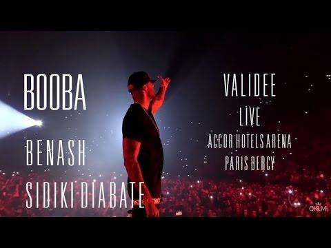 Booba x Benash x Sidiki Diabate - Validée (Live Paris Bercy)