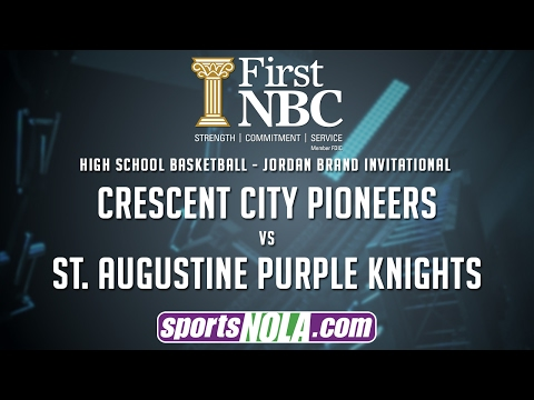 Crescent City vs. St. Augustine Basketball • Presented by First NBC Bank