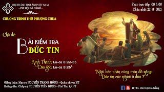HTTL ĐÀ NẴNG -  Chương Trình Thờ Phượng Chúa - 22/08/2021