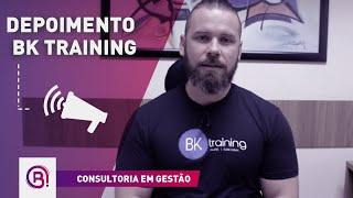 Depoimento - Academia BK Training - Consultoria em Gestão
