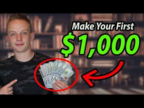 HOW TO MAKE YOUR FIRST $1,000 AS A YOUNG ENTREPRENEUR