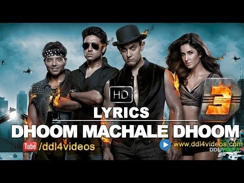 Dhoom 3 (2013) | Dhoom Machale Dhoom Full Song With Lyrics