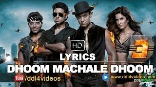 Dhoom 3 (2013) | Dhoom Machale Dhoom Full Song With Lyrics Mp3