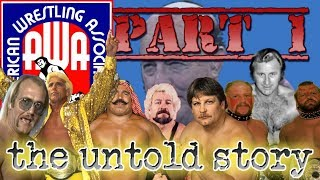 AWA - American Wrestling Association  - PART 1 - The Untold Story