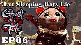 """Let's Play: Ghost of a Tale - Ep06 """"Let Sleeping Rats Lie"""" (Full Release)"""