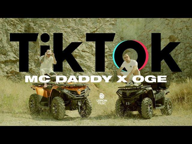 Mc Daddy x OGE - Tik Tok | Official Music Video