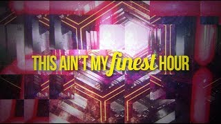 Gambar cover Cash Cash - Finest Hour (feat. Abir) [Lyric Video]