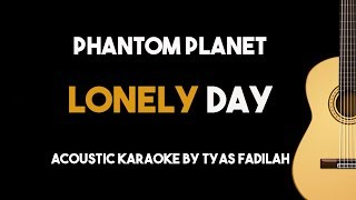Phantom Planet - Lonely Day (Acoustic Guitar Karaoke Backing Track with Lyrics)
