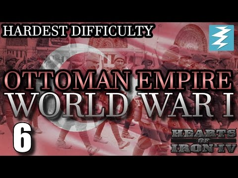CENTRAL POWERS ARE WINNING [6] WWI Ottomans - Hearts of Iron 4 HOI4 Paradox Interactive