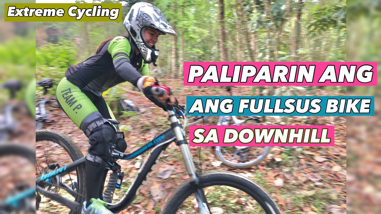 PALIPARIN ANG FULLSUS BIKE SA DOWNHILL | GIANT GLORY | EXTREME CYCLING ADVENTURE | BY GAYE PARIS