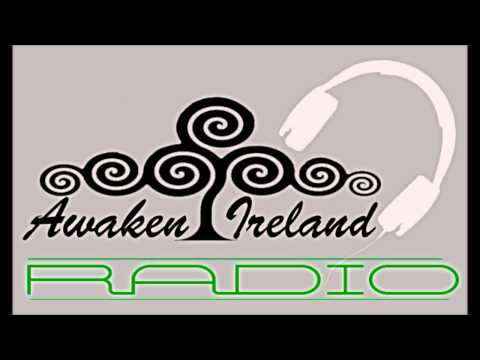 Awaken Ireland Radio Show(6) featuring Aidan Killian-Comedian Stefan Kramer-Celtic Gold