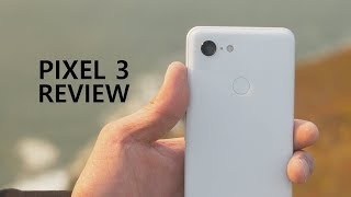 Pixel 3 Review - Why You Should Buy Pixel 3?