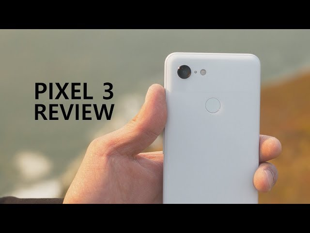 Pixel 3 Review Why You Should Buy Pixel 3 Youtube