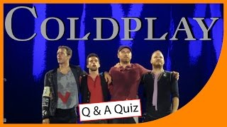 Coldplay | QUICK QUIZ | Q-Star Quiz Channel