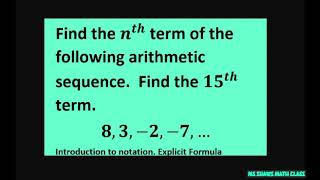 Find the nth term of 8, 3, -2, -7, ...     Find the 15th term. Introduction to arithmetic sequences