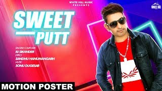 Sweet Putt Motion Poster RJ Sikander Rel on 14th oct White Hill Music