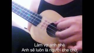 Làm vợ anh nhé (ukulele cover)