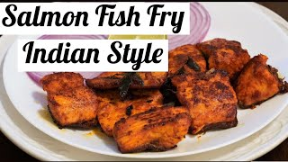 How To Cook Salmon Indian Style  ഒരു Special Salmon Fish Fry