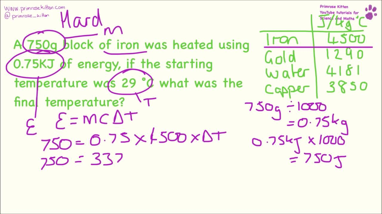 Specific Heat Capacity Calculations  Easy to Hard  E=mcT