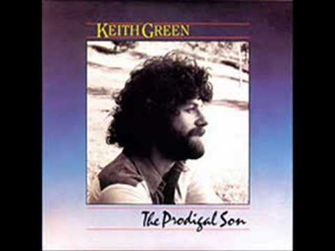 Keith Green  I Can't Wait To Get To Heaven