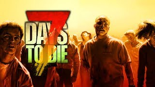 Zombie Hacienda -  7 Days to Die - War of the Walkers II (Ep.12)