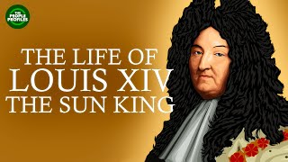 Louis XIV Documentary - Biography of the life of Louis XIV The Sun King