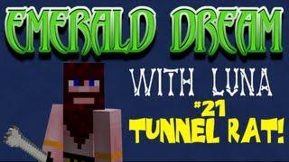 Emerald Dream. Ep 21. Tunnel Rat.