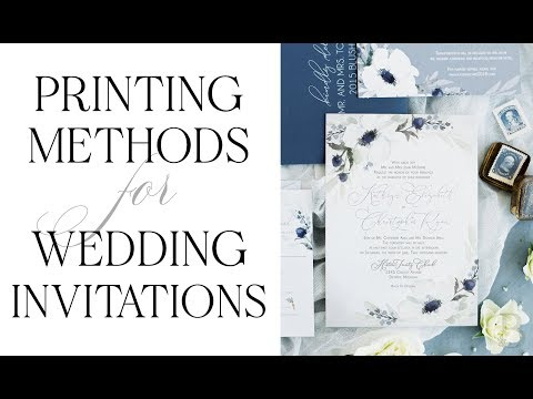 Printing Methods For Wedding Invitations