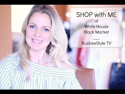Shop With Me At White House Black Market | Try On VIDEO | BusbeeStyle TV