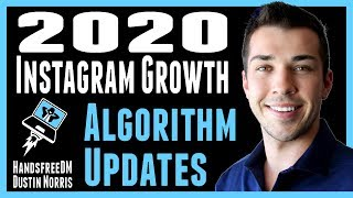 2020 Instagram Growth - 2019 Algorithm Updates and Changes | HandsfreeDM | Dustin Norris |