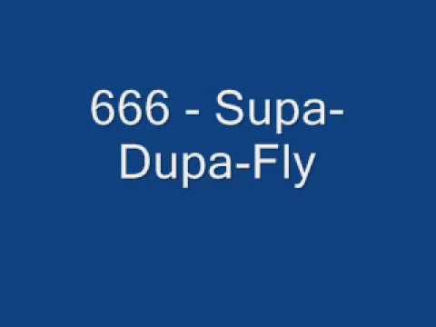 666  SupaDupaFly