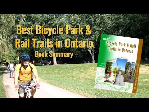 Best Bicycle Park & Rail Trails In Ontario - Book Summary