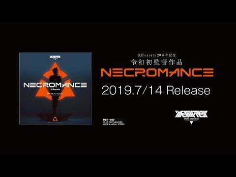 MRX-010 - DJPoyoshi 20th ANNIVERSARY - NECROMANCE