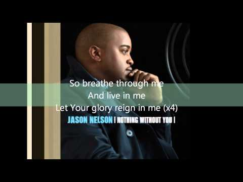 Jason Nelson - Nothing Without You (Lyrics)