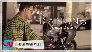 Danang - Angin Lalu (Official Music Video)